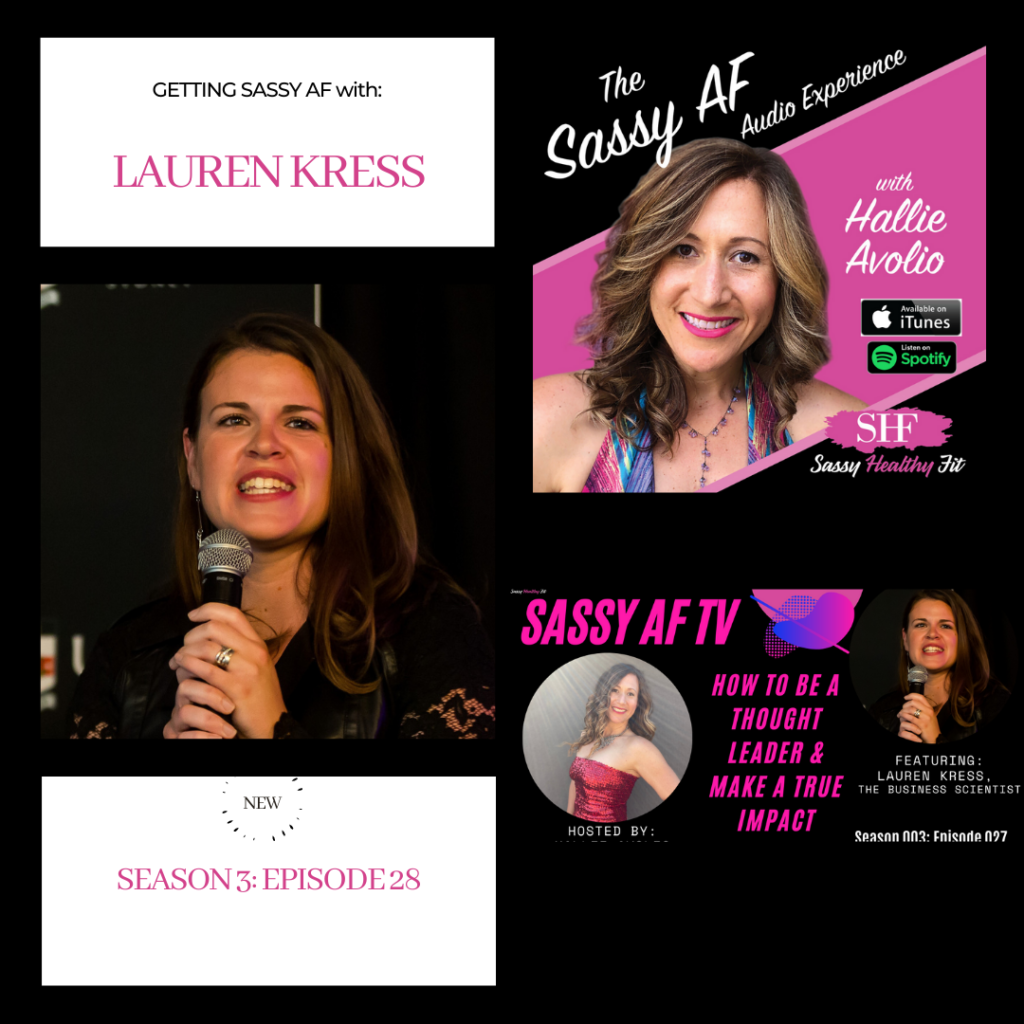 Lauren Kress on The Sassy AF Audio Experience