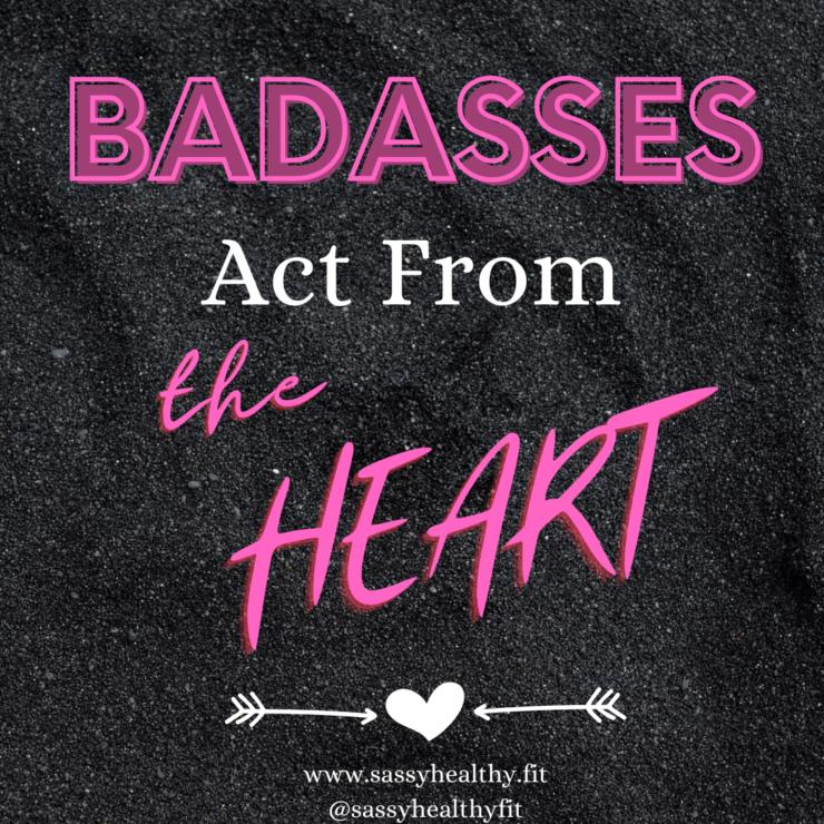 bad ass self-love mindset motivation